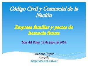Cdigo Civil y Comercial de la Nacin Empresa