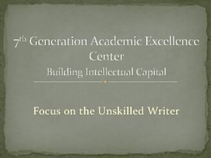 7 th Generation Academic Excellence Center Building Intellectual