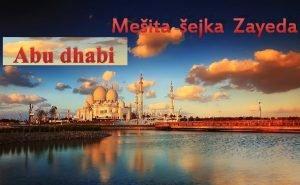 Meita ejka Zayeda Abu dhabi Spojen arabsk emirty