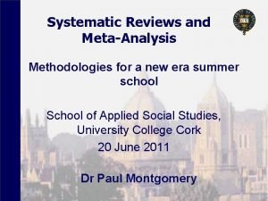 Systematic Reviews and MetaAnalysis Methodologies for a new