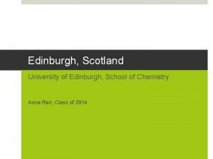 Edinburgh Scotland University of Edinburgh School of Chemistry