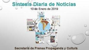 Sntesis Diaria de Noticias 10 de Enero de