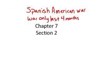 Chapter 7 Section 2 Cuba Spain Cuba began