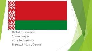 Micha Ostrowiecki Szymon Wojan Artur Bancarewicz Kszysztof Cezary