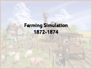 Farming Simulation 1872 1874 Farming Families Homesteaderfarmer who