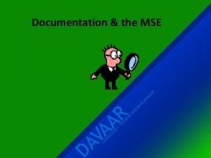 Documentation the MSE 1 CNE point Good documentation