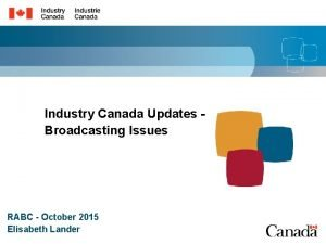 Industry Canada Updates Broadcasting Issues RABC October 2015
