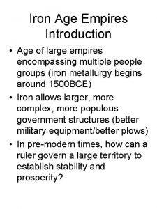 Iron Age Empires Introduction Age of large empires