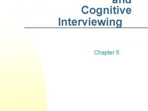 and Cognitive Interviewing Chapter 5 Hypnosis vs Cognitive