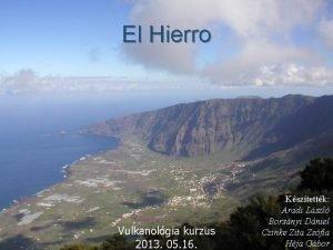 El Hierro Vulkanolgia kurzus 2013 05 16 Ksztettk