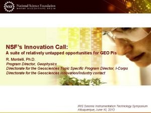NSFs Innovation Call A suite of relatively untapped