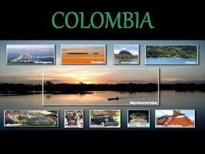 COLOMBIA Altas cumbres Boyac San Bernardo Cartagena Playas