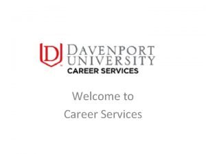 Welcome to Career Services Career Services Interest assessments