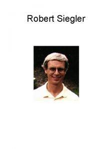 Robert Siegler Robert Siegler Rule assessment procedure Rule
