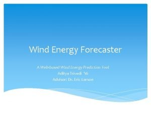 Wind Energy Forecaster A Webbased Wind Energy Prediction