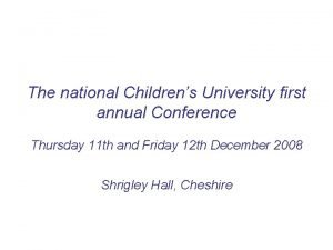 The national Childrens University first annual Conference Thursday