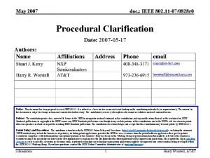 May 2007 doc IEEE 802 11 070828 r