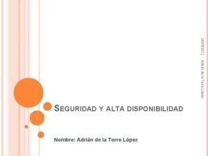 24092012 Adrin de la Torre Lpez SEGURIDAD Y
