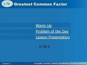L7 b 4 3 Greatest Common Factor Warm