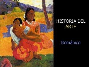 HISTORIA DEL ARTE Romnico Repaso 1 seala las