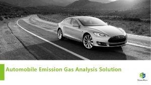 Automobile Emission Gas Analysis Solution Automobile Emission Gas