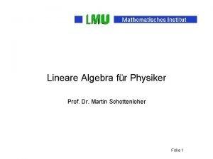 Lineare Algebra fr Physiker Prof Dr Martin Schottenloher