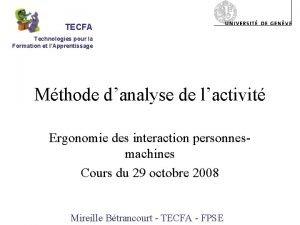 TECFA Technologies pour la Formation et lApprentissage Mthode