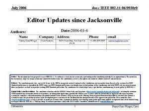July 2006 doc IEEE 802 11 060930 r
