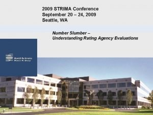 2009 STRIMA Conference September 20 24 2009 Seattle