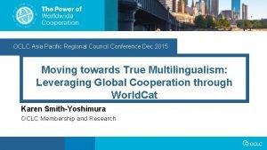 OCLC Asia Pacific Regional Council Conference Dec 2015