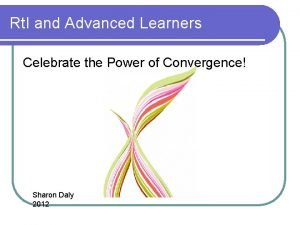 Rt I and Advanced Learners Celebrate the Power