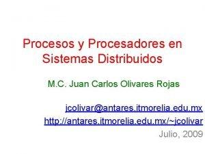 Procesos y Procesadores en Sistemas Distribuidos M C