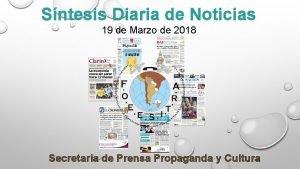 Sntesis Diaria de Noticias 19 de Marzo de