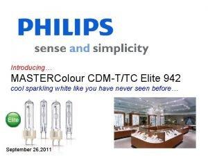 Introducing MASTERColour CDMTTC Elite 942 cool sparkling white