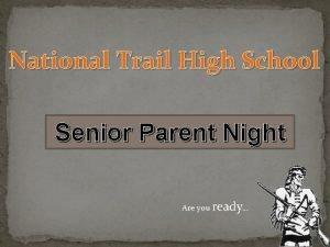 National Trail High School Senior Parent Night Are