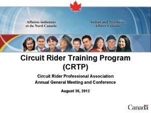 Circuit Rider Training Program CRTP Circuit Rider Professional