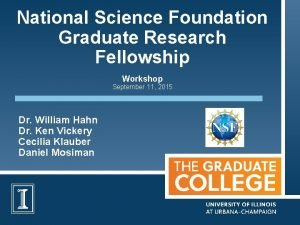 National Science Foundation Graduate Research Fellowship Workshop September