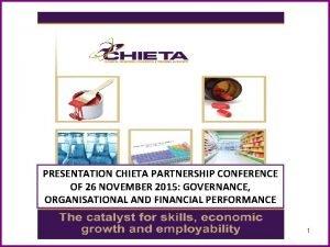 PRESENTATION CHIETA PARTNERSHIP CONFERENCE OF 26 NOVEMBER 2015