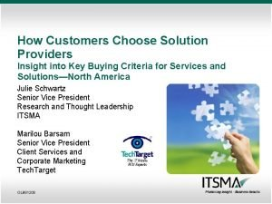 How Customers Choose Solution Providers Insight into Key