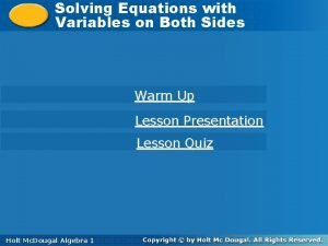 Solving Equations with Solving Equations Variables on Both