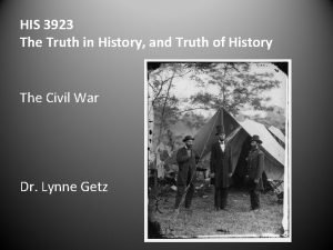 HIS 3923 The Truth in History and Truth