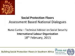 Social Protection Floors Assessment Based National Dialogues Nuno