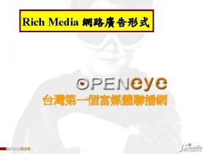 Rich media showcase Peeldown ADs Floating Ads Expandable