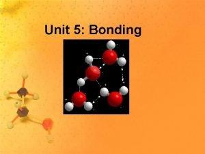 Unit 5 Bonding Sweet Bonding Music Video Based