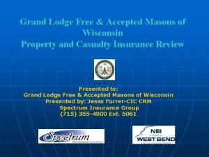 Grand Lodge Free Accepted Masons of Wisconsin Property