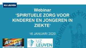 Webinar SPIRITUELE ZORG VOOR KINDEREN EN JONGEREN IN