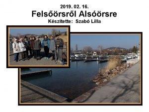 2019 02 16 Felsrsrl Alsrsre Ksztette Szab Lilla