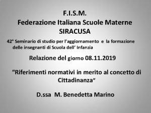 F I S M Federazione Italiana Scuole Materne