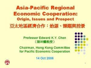AsiaPacific Regional Economic Cooperation Origin Issues and Prospect