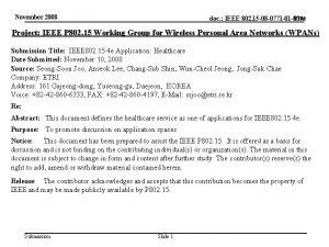 November 2008 doc IEEE 802 15 08 0771
